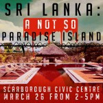 Sri Lanka: A Not So Paradise Island,