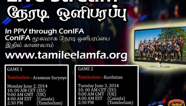 Live Streaming of Tamileelam F.A.'s games at ConIFA World Football Cup 2014